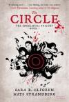 The Circle - Sara Bergmark Elfgren, Mats Strandberg