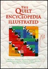 The Quilt Encyclopedia Illustrated - Carter Houck