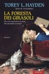 La foresta dei girasoli - Torey L. Hayden, Lucia Corradini Caspani