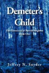 Demeter's Child - Jeffrey Snyder