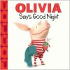 OLIVIA Says Good Night - Farrah McDoogle, Gabe Pulliam, Patrick Spaziante