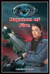 Baptism Of Fire (Babylon 5) - Claudia Christian
