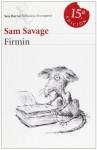 Firmin: Aventuras de una alimaña urbana (Rústica) - Sam Savage, Ramón Buenaventura, Fernando Krahn
