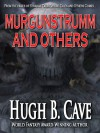 Murgunstrumm and Others - Hugh B. Cave