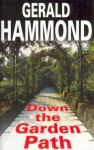 Down the Garden Path - Gerald Hammond