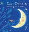 Day Is Done: Prayers and Blessings for Bedtime - Elena Pasquali, Natascia Ugliano