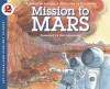 Mission To Mars (Let's Read And Find Out Science: Stage 2 (Pb)) - Franklyn Mansfield Branley, Neil Armstrong, True Kelley