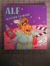 Alf: Mission To Mars - Robert Loren Fleming