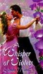 A Whisper of Violets - Linda Madl