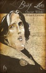 Oscar Wilde (Brief Lives) - Richard Canning