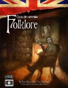 Cthulhu Britannica Folklore (Call of Cthulhu Roleplaying) - James 'Grim' Desborough, Stuart Boon