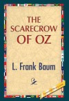 The Scarecrow of Oz - L. Frank Baum, 1st World Publishing
