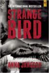 Strange Bird - Anna Jansson, Paul Norlen
