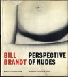 Perspective of Nudes - Bill Brandt, Lawrence Durrell, Chapman Mortimer