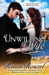 Unwilling Wife - Renee Roszel
