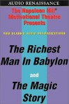 Richest Man in Babylon and The Magic Story - Napoleon Hill, George S. Clason, Frederick Van Rensselaer Dey