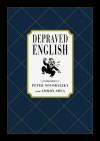Depraved English - Peter Novobatzky, Ammon Shea