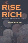 Rise of the Rich - Peter Gran