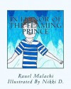 In Honor of the Flaming Prince: From the Meadows of Hidden Treasures - Rauel Malachi, Nikki D.