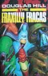 The Fraxilly Fracas (Del Curb, Cosmic Courier, #1) - Douglas Arthur Hill