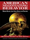 American Negotiating Behavior - Richard H Solomon, Nigel Quinney, Condoleezza Rice, Madeleine Albright
