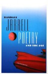 Poetry and the Age - Randall Jarrell, William Logan