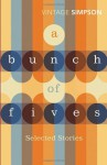 A Bunch of Fives - Helen Simpson