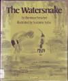 The Watersnake - Berniece Freschet, Susanne Suba