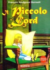 Il piccolo lord - Frances Hodgson Burnett