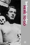 Brion Gysin: Here to Go: Interviews and Texts - Terry Wilson, Brion Gysin