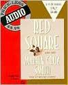 Red Square (Arkady Renko Series #3) - Martin Cruz Smith, Robert O'Keefe