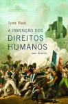A invenção dos direitos humanos (Portuguese Edition) - Lynn Hunt