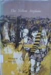The Yellow Airplane - William Mayne