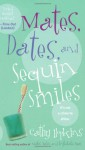 Mates, Dates, and Sequin Smiles - Cathy Hopkins