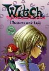 Illusions and Lies (W.i.t.c.h., #6) - Elisabetta Gnone, Elizabeth Lenhard