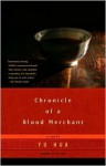 Chronicle of a Blood Merchant - Yu Hua