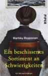 Ein beschissenes Sortiment an Schwierigkeiten - Markku Ropponen, Stefan Moster