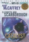Catalyst: A Tale of the Barque Cats - Anne McCaffrey, Laural Merlington
