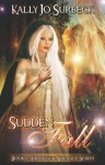 Sudden Fall - Kally Jo Surbeck