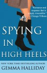 Spying in High Heels (A High Heels Mystery, #1) - Gemma Halliday