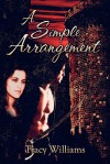 A Simple Arrangement - Tracy Williams