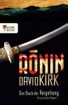 Ronin. Das Buch der Vergeltung (German Edition) - David Kirk, Jochen Schwarzer