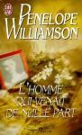 L'homme qui venait de nulle part - Penelope Williamson