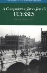 A Companion to James Joyce's Ulysses - Margot Norris
