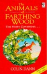 Animals of Farthing Wood - Colin Dann