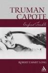 Truman Capote-Enfant Terrible - Robert Emmet Long
