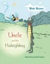 Uncle and the Haleighbug - Blair Brown