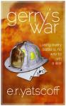 Gerry's War - E.R. Yatscoff