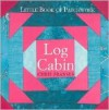 Log Cabin - Chris Franses