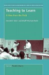 Teaching to Learn: A View from the Field - Kenneth Tobin